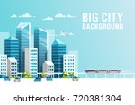 big city. urban landscape with... | Shutterstock .eps vector #720381304