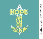 hand lettering a hope is anchor ... | Shutterstock .eps vector #721028110