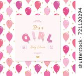 it s a girl. baby shower... | Shutterstock .eps vector #721120294