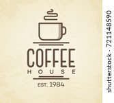 coffee house logo with cup line ... | Shutterstock .eps vector #721148590