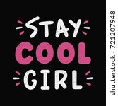 vintage lettering. stay cool... | Shutterstock .eps vector #721207948