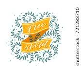 free spirit. hand lettered cool ... | Shutterstock .eps vector #721283710
