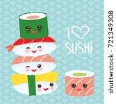 i love sushi. kawaii funny... | Shutterstock .eps vector #721349308