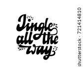 jingle all the way. christmas... | Shutterstock .eps vector #721414810