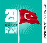 29 ekim cumhuriyet bayrami ... | Shutterstock .eps vector #721447060