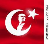 ataturk silhouette and turkish... | Shutterstock .eps vector #721447069