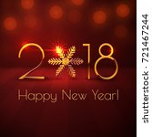 happy new year 2018 text design.... | Shutterstock .eps vector #721467244