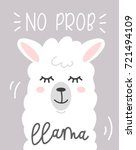 Stock vector no prob llama cute card with cartoon llama no probllama motivational and inspirational quote cute 721494109