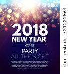 happy new 2018 year party... | Shutterstock .eps vector #721525864