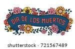 day of the dead vector... | Shutterstock .eps vector #721567489