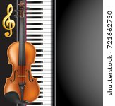 piano and violin realistic... | Shutterstock .eps vector #721662730