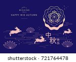 mid autumn festival greetings... | Shutterstock .eps vector #721764478