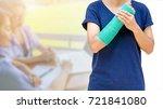 injured woman with broken arm...   Shutterstock . vector #721841080