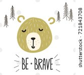 be brave. vector hand drawn... | Shutterstock .eps vector #721843708