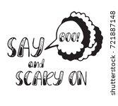happy halloween lettering. say... | Shutterstock .eps vector #721887148