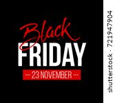 abstract vector black friday... | Shutterstock .eps vector #721947904