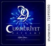 29 ekim cumhuriyet bayrami... | Shutterstock .eps vector #721955350