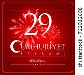 29 ekim cumhuriyet bayrami... | Shutterstock .eps vector #722012608