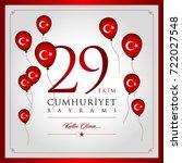 29 ekim cumhuriyet bayrami... | Shutterstock .eps vector #722027548