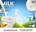 energetic milk ads  soccer... | Shutterstock .eps vector #722032459