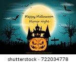 happy halloween horror night ... | Shutterstock .eps vector #722034778