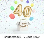 happy birthday 40 years... | Shutterstock . vector #722057260