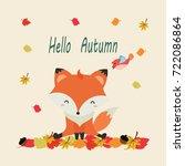 hello autumn card.cute fox | Shutterstock .eps vector #722086864