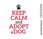 dog adoption hand written... | Shutterstock .eps vector #722110336