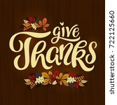 give thanks   thanksgiving... | Shutterstock .eps vector #722125660