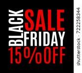 15 percent price off. black... | Shutterstock .eps vector #722258344