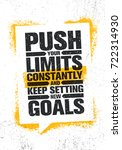 push your limits constantly and ... | Shutterstock .eps vector #722314930