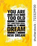 you are never too old to set... | Shutterstock .eps vector #722329930
