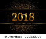 2018 new year black background... | Shutterstock .eps vector #722333779