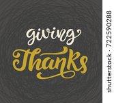 giving thanks. thanksgiving day ... | Shutterstock .eps vector #722590288