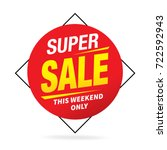 super sales tag  sale labels ... | Shutterstock .eps vector #722592943