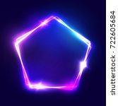abstract neon pentagon electric ... | Shutterstock . vector #722605684
