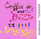 coffee plus sex. lettering  a...   Shutterstock .eps vector #722626324