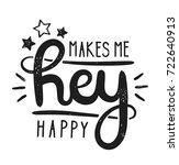 type hipster slogan hey makes... | Shutterstock .eps vector #722640913