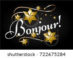 "bonjour has mean ""hello"" ... | Shutterstock .eps vector #722675284"