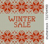 knitted winter sale template... | Shutterstock .eps vector #722704900