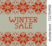knitted winter sale template... | Shutterstock .eps vector #722704900