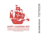 happy columbus day national usa ... | Shutterstock .eps vector #722732233