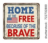 home of the free because of the ... | Shutterstock .eps vector #722732800