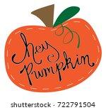 happy harvest hey pumpkin | Shutterstock .eps vector #722791504