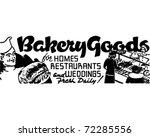 bakery goods   retro ad art... | Shutterstock .eps vector #72285556