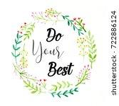do your best   positive... | Shutterstock . vector #722886124