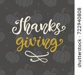 thanks giving. thanksgiving day ... | Shutterstock .eps vector #722940808