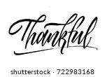 thankful calligraphy...   Shutterstock .eps vector #722983168