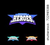 heroes or superhero sport text... | Shutterstock .eps vector #722985388