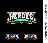 heroes or superhero sport text... | Shutterstock .eps vector #722985520